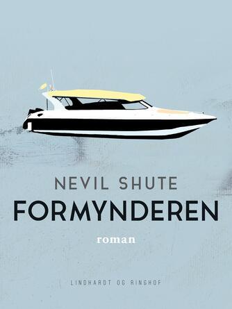 Nevil Shute: Formynderen (Ved Ursula Baum Hansen)
