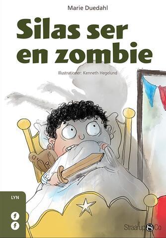 Marie Duedahl: Silas ser en zombie