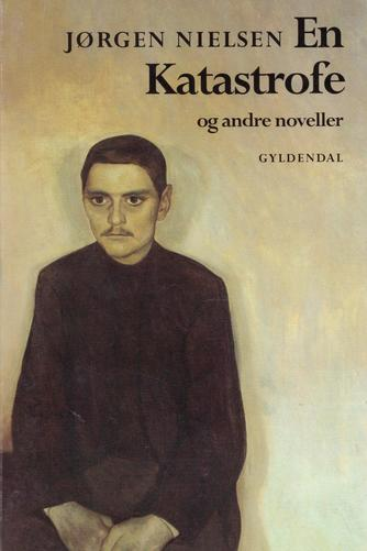 Jørgen Nielsen (f. 1902): En Katastrofe og andre noveller