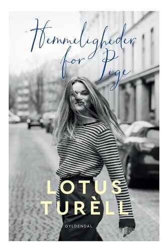 Lotus Turèll: Hemmeligheder for Pige
