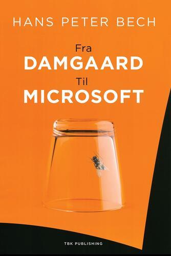 Hans Peter Bech: Fra Damgaard til Microsoft