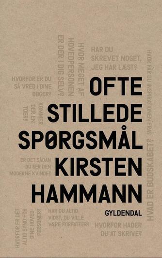 Kirsten Hammann: Ofte stillede spørgsmål