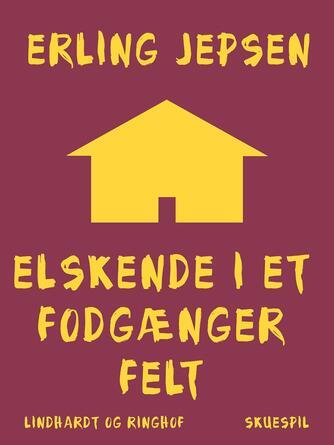 Erling Jepsen (f. 1956): Elskende i et fodgængerfelt