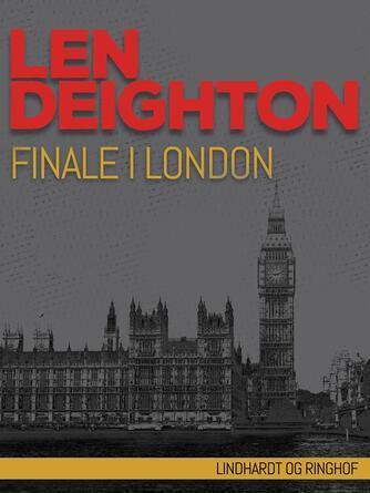 Len Deighton: Finale i London
