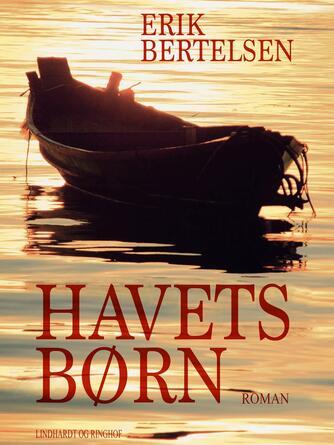 Erik Bertelsen (f. 1898): Havets Børn