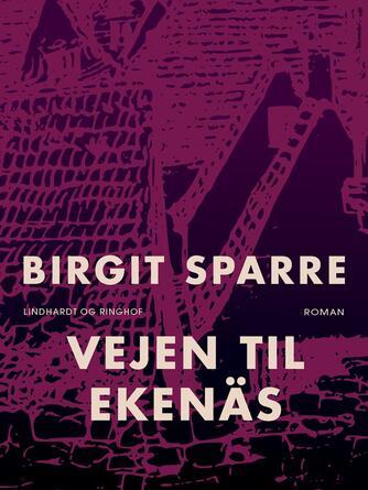 Birgit Sparre: Vejen til Ekenäs