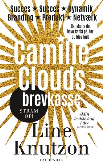 Line Knutzon: Camille Clouds brevkasse