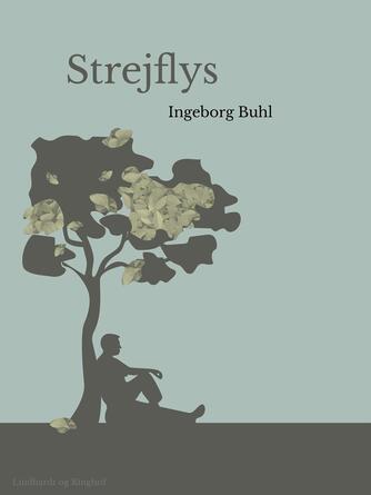 Ingeborg Buhl: Strejflys