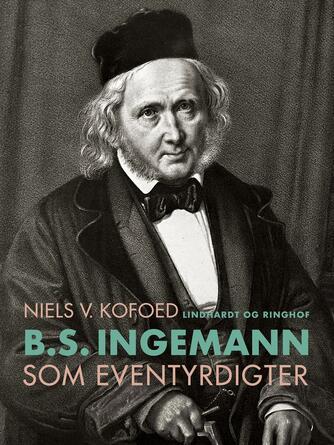 Niels Kofoed (f. 1930): B.S. Ingemann som eventyrdigter