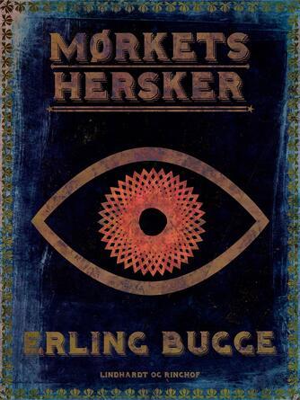 Erling Bugge: Mørkets hersker