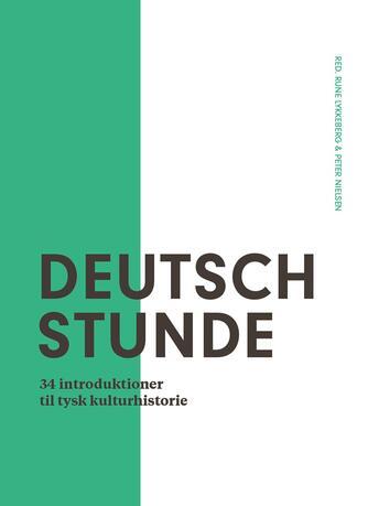 : Deutschstunde : 34 introduktioner til tysk kulturhistorie