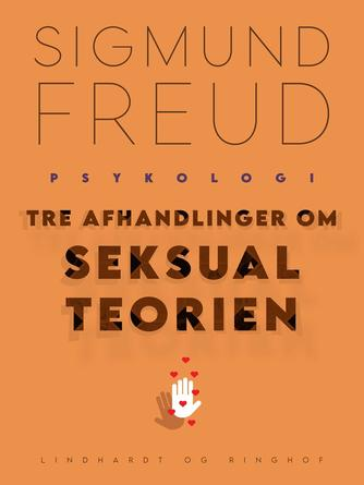 Sigmund Freud: Tre afhandlinger om seksualteorien