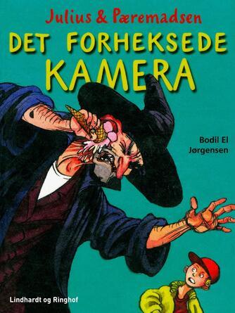 Bodil El Jørgensen: Det forheksede kamera