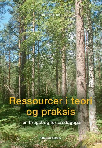 : Ressourcer i teori og praksis : en brugsbog for pædagoger