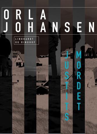 Orla Johansen (f. 1912): Justitsmordet