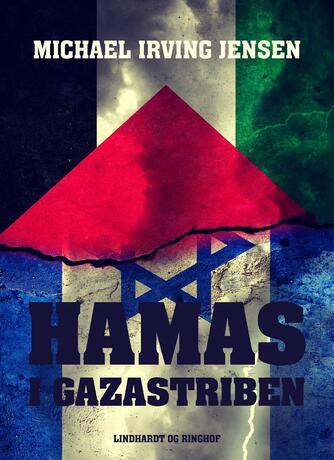 Michael Irving Jensen: Hamas i Gazastriben