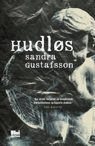 Sandra Gustafsson: Hudløs