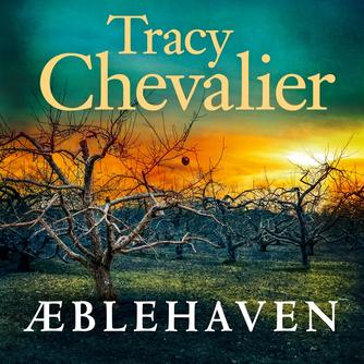 Tracy Chevalier: Æblehaven