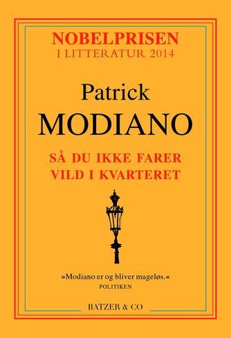Patrick Modiano: Så du ikke farer vild i kvarteret