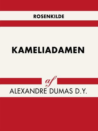 Alexandre Dumas: Kameliadamen