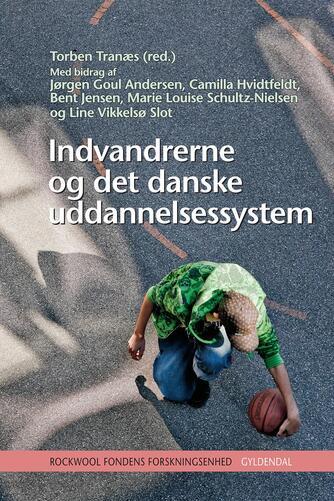 : Indvandrerne og det danske uddannelsessystem
