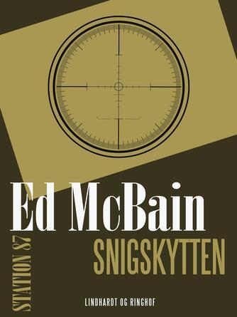 Ed McBain: Snigskytten