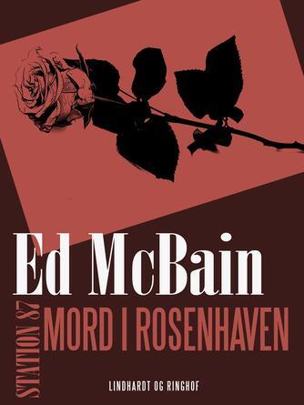 Ed McBain: Mord i rosenhaven