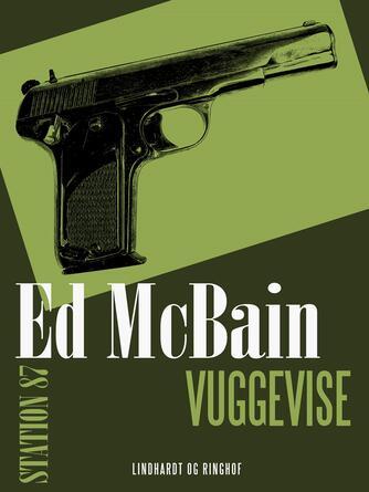 Ed McBain: Vuggevise