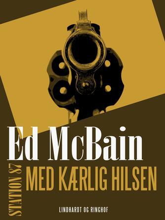 Ed McBain: Med kærlig hilsen
