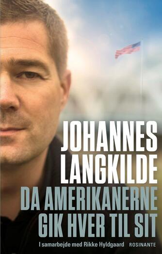 Johannes Langkilde (f. 1977), Rikke Hyldgaard: Da amerikanerne gik hver til sit
