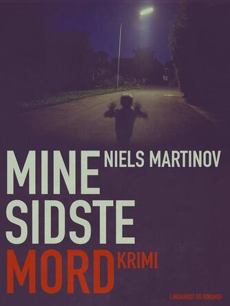 Niels Martinov: Mine sidste mord