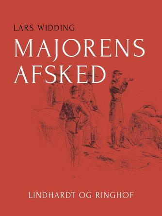 Lars Widding: Majorens afsked : roman