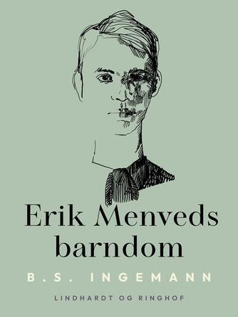 B. S. Ingemann: Erik Menveds barndom : roman