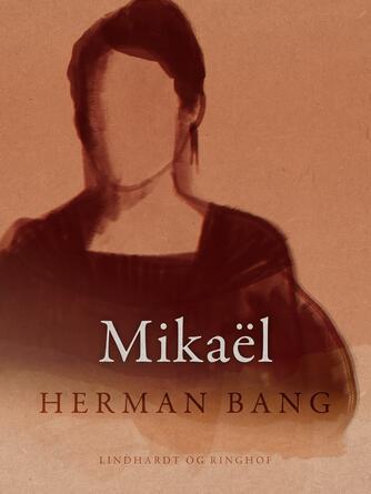 Herman Bang: Mikaël : roman