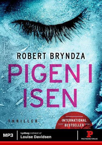 Robert Bryndza: Pigen i isen