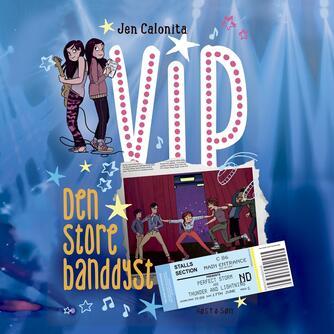 Jen Calonita (f. 1973): VIP - den store banddyst