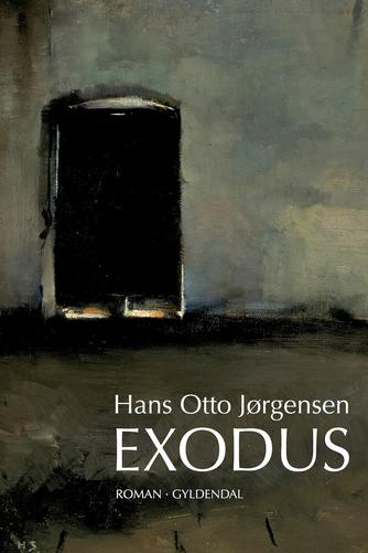 Hans Otto Jørgensen (f. 1954): Exodus : roman