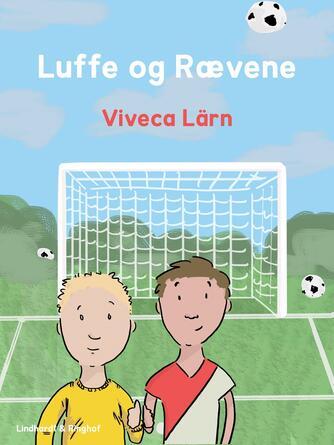 Viveca Lärn: Luffe og Rævene