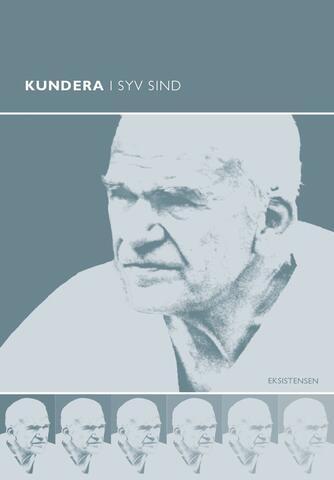 : Kundera i syv sind