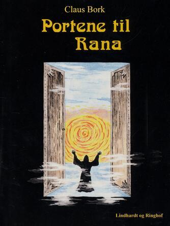 Claus Bork: Portene til Rana