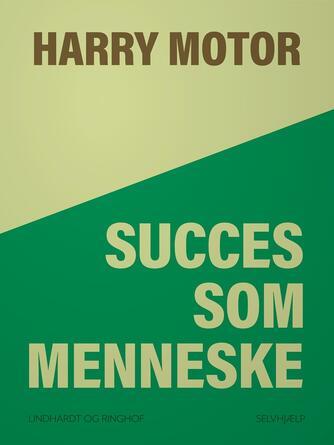 Harry Jensen (f. 1921): Succes som menneske