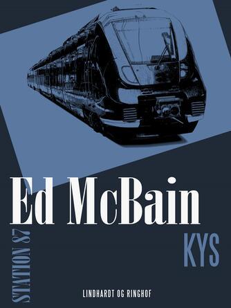 Ed McBain: Kys