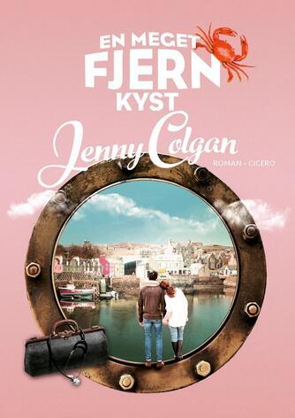 Jenny Colgan (f. 1972): En meget fjern kyst : roman