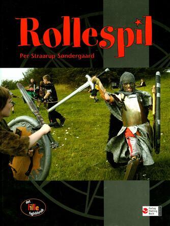 Per Straarup Søndergaard: Rollespil