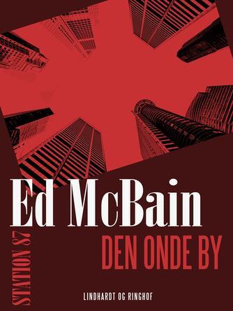 Ed McBain: Den onde by