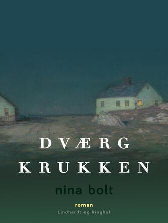 Nina Bolt: Dværgkrukken : roman