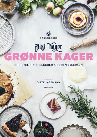 Christel Pixi Hielscher, Søren Ejlersen: Pixi bager grønne kager