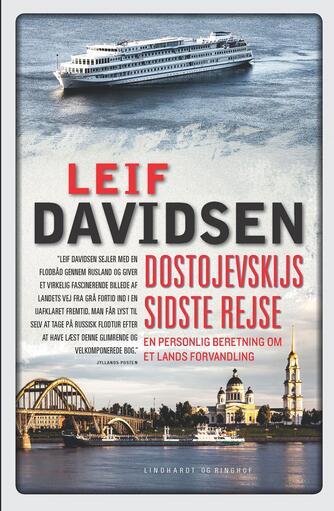 Leif Davidsen: Dostojevskijs sidste rejse : en personlig beretning om et lands forvandling : rejseerindringer