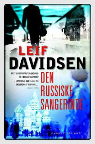 Leif Davidsen: Den russiske sangerinde