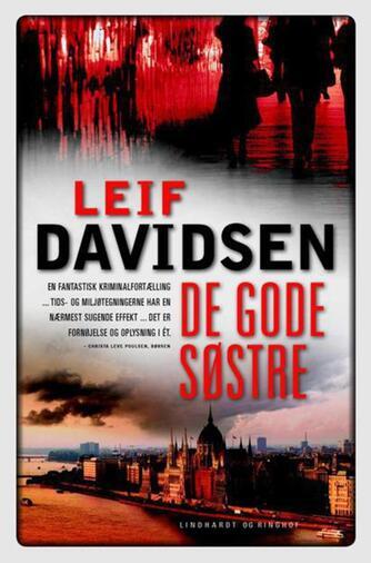 Leif Davidsen: De gode søstre : roman